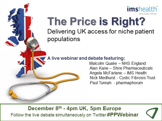 The Price is Right? – Delivering UK access for niche patient populations