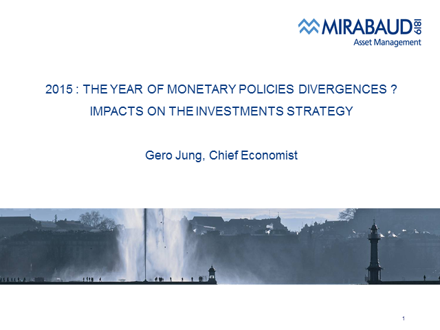 Mirabaud: 2015 Macroeconomic Outlook