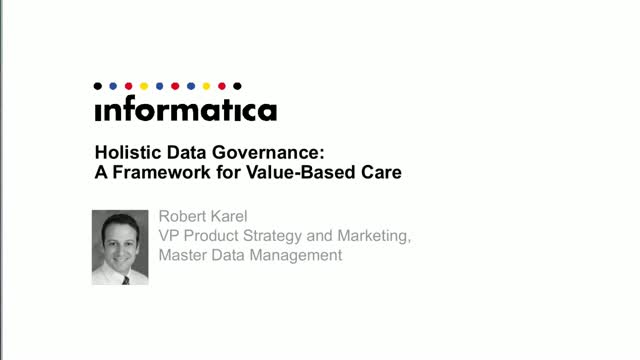 Holistic Data Governance: A Framework for Value-Based Care