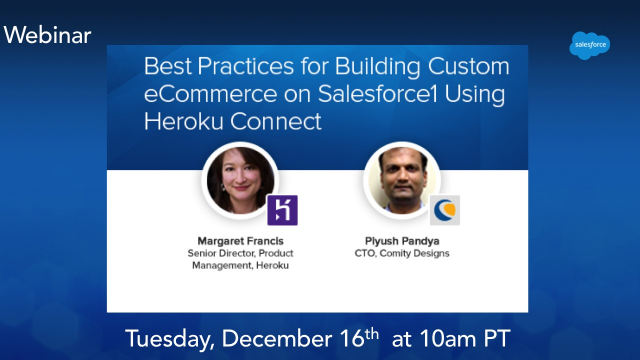 Build eCommerce Apps on the Salesforce1 Platform Using Heroku Connect