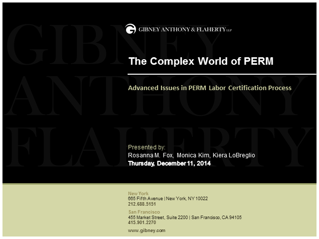 The Complex World of PERM: Advanced Issues  in PERM Labor Certification Process