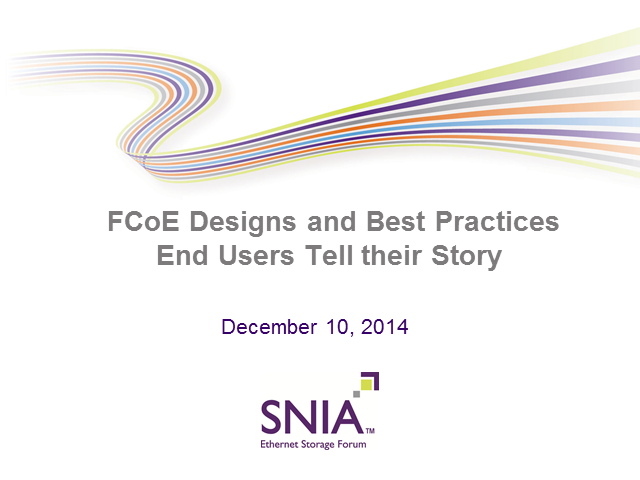 Real World FCoE Designs & Best Practices