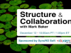 Structure and Collaboration