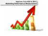 Improve Your ROI: Marketing Performance Measurement in 2015