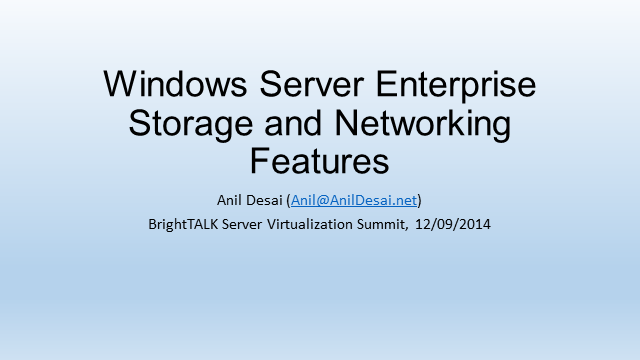 Windows Server Enterprise Storage and Networking Features