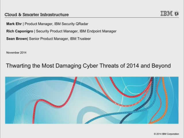 Thwarting the Most Damaging Cyber Threats of 2014 and Beyond