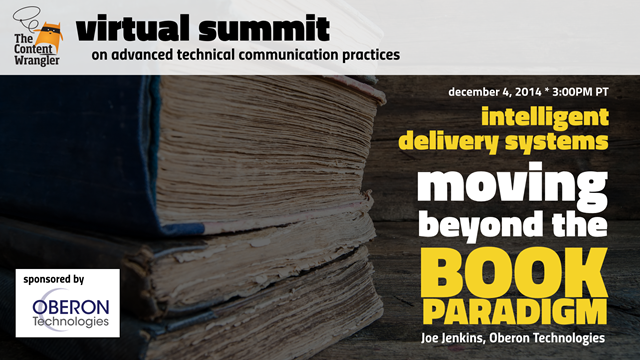 Intelligent Delivery Systems: Moving Beyond The Book Paradigm