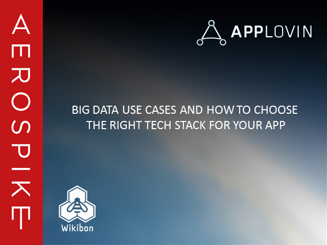 Big Data Use Cases and How to Choose the Right Tech Stack for your App