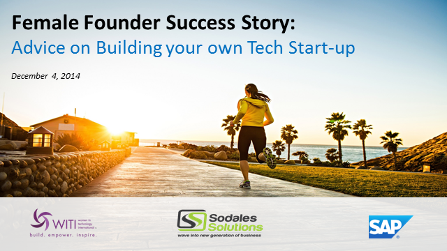 Female Founder Success Story: Advice on Building your own Tech Start-up