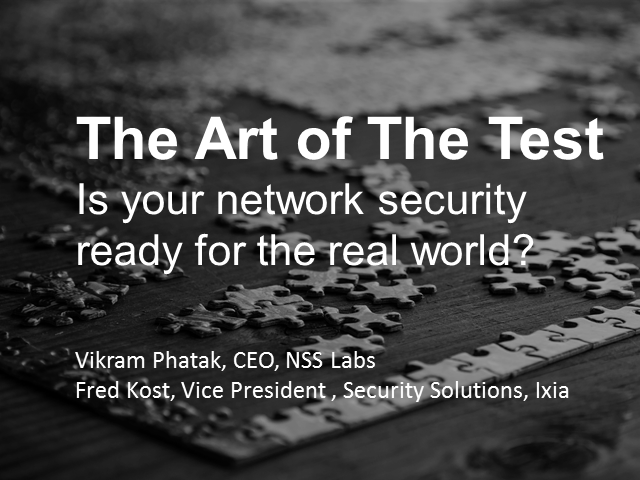 The Art of the Test—Is Your Network Security Ready for the Real World? (NEMs)