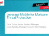 Leveraging Mobile for Advanced Threat Protection