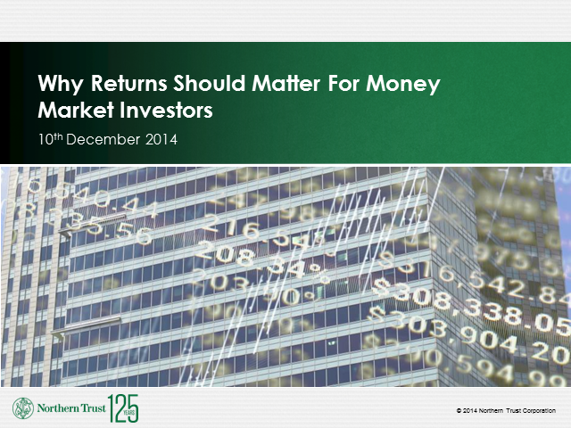 Why returns should matter for money market investors