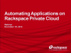 Automating Applications on Rackspace Private Cloud