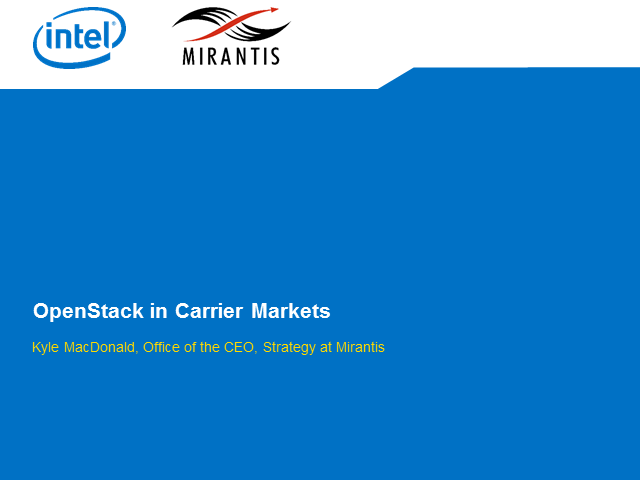 OpenStack in Carrier Markets