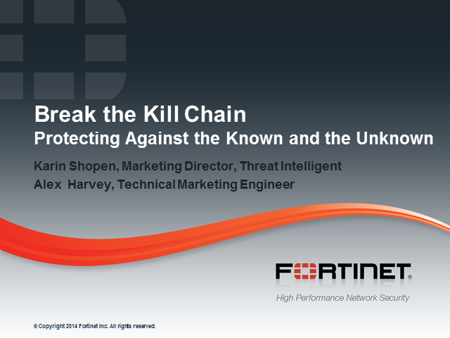 Break the Kill Chain – Protecting Against the Known and the Unknown