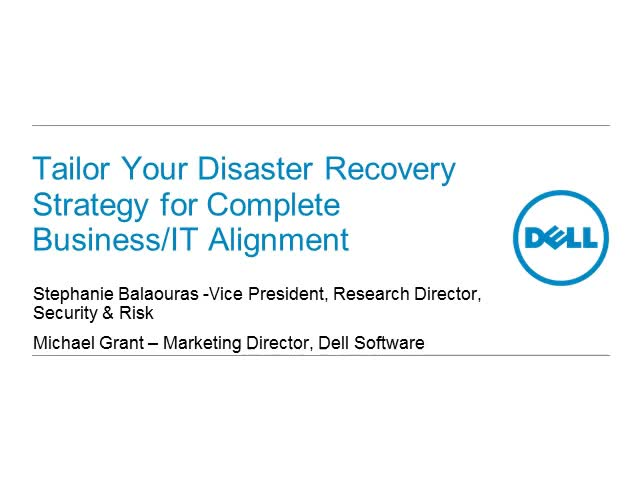 Tailor Your Disaster Recovery Strategy for Complete Business/IT Alignment