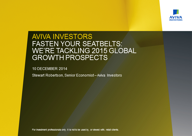 Fasten your seat belts: we're tackling 2015 global growth prospects