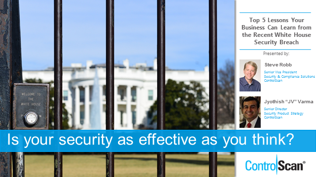 Top 5 IT Security Lessons You Can Learn from the Recent White House Breach