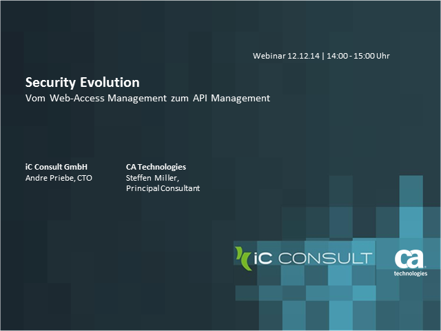 Security Evolution - Vom WebAccess - Management zum API Management