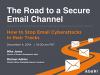 How to Stop Email Cyberattacks in their Tracks