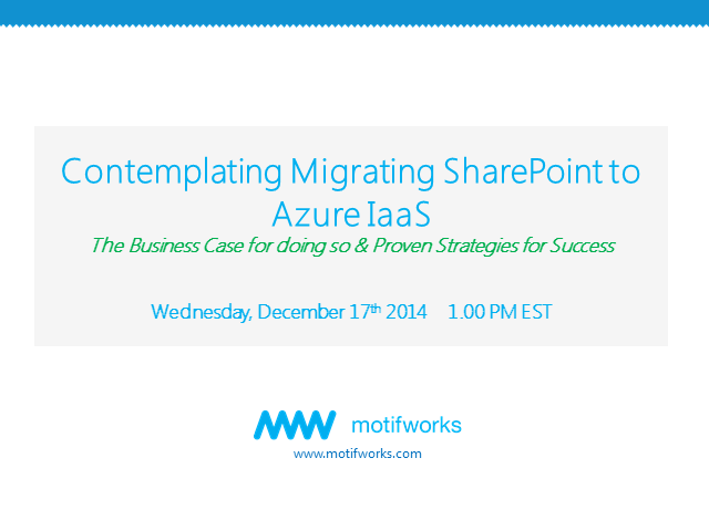 Migrating SharePoint to Azure IaaS: Proven Strategies for Success