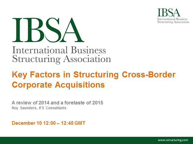Key Factors in Structuring Cross-Border Corporate Acquisitions