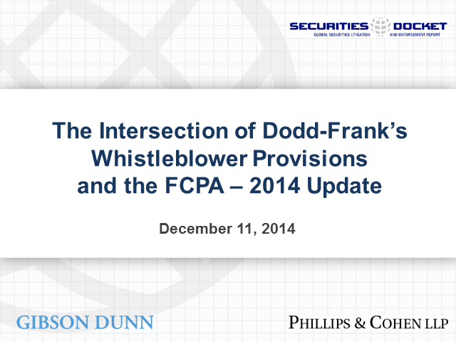 The Minefield of Dodd-Frank's Whistleblower Provisions and the FCPA: 2014 Update