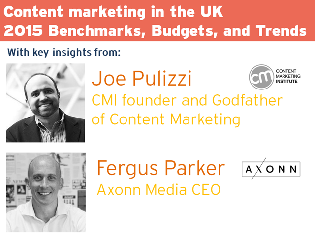 Content Marketing in the UK: 2015 Benchmarks, Budgets and Trends