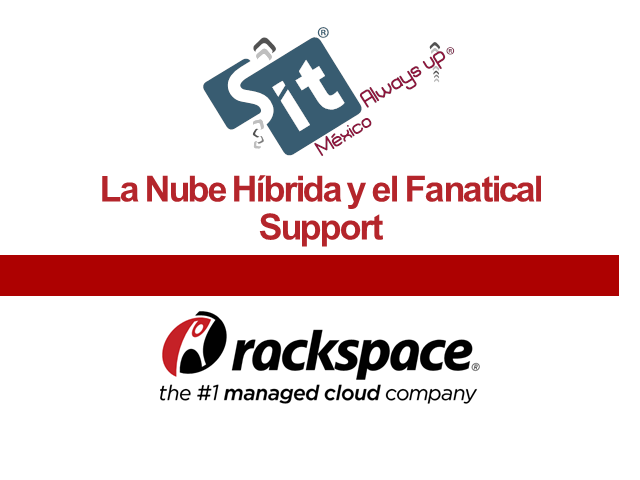 SitMexico presenta a Rackspace la empresa #1 en Managed Cloud