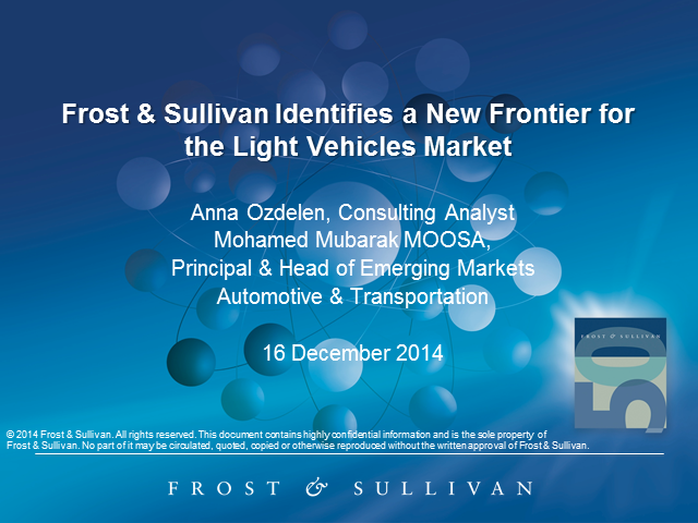 Frost & Sullivan Identifies a New Frontier for the Light Vehicles Market