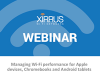 Managing Wi-Fi performance for Apple devices, Chromebooks and Android tablets