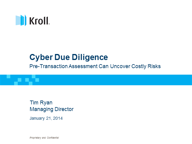 Cyber Due Diligence: Pre-Transaction Assessment Can Uncover Costly Risks