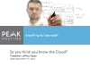 So You Think You Know The Cloud: Hosting Alternatives You May Not  Know About
