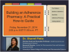 Building an Adherence Pharmacy