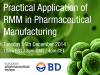 Practical Application of a Rapid Microbiological Method (RMM) in Pharmaceutical