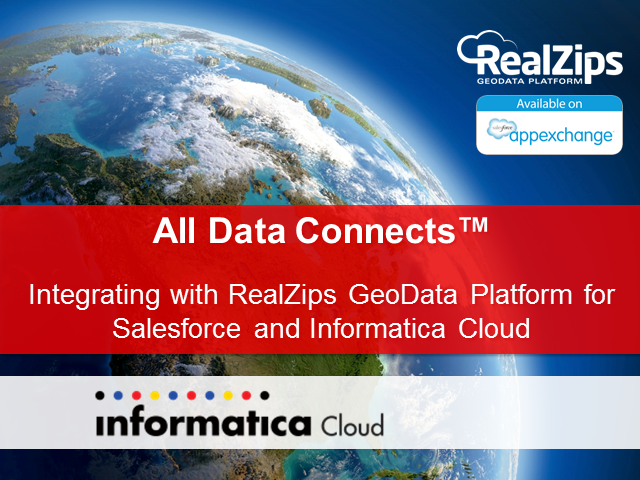 Integrating with  RealZips GeoData Platform  for SFDC & Informatica Cloud
