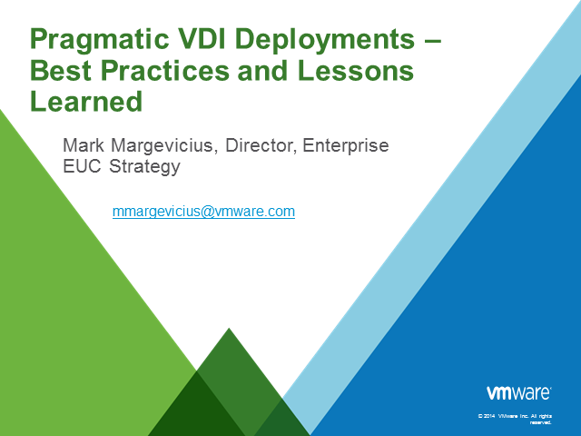 Pragmatic VDI Deployment: Best Practices and Lessons Learned