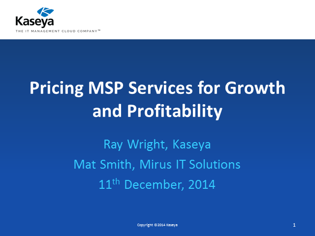 Kaseya Pricing MSP Services for Growth and Profitability