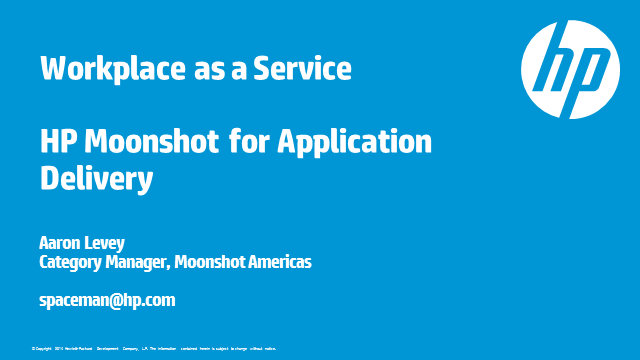 WaaS: Workplace as a Service on the HP Moonshot System