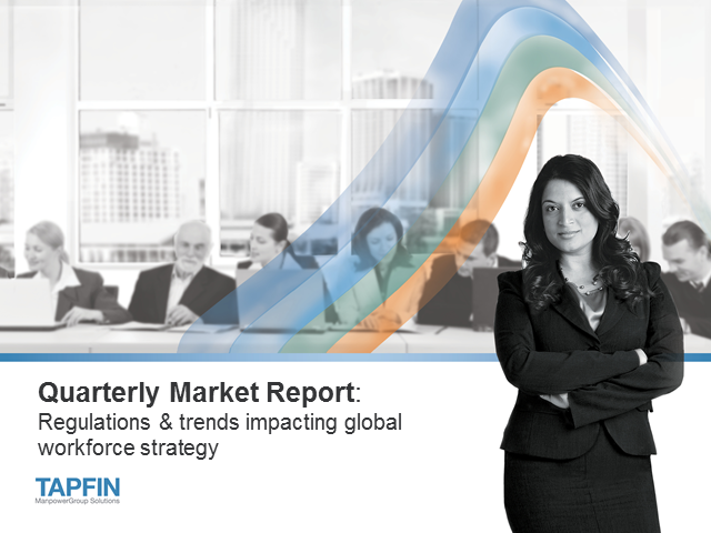 Quarterly Market Report: Regulation & trends impacting global workforce strategy