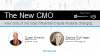 The New CMO: How One of the Most Influential C-Suite Roles is Changing