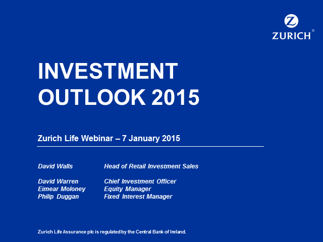 Investment Outlook 2015 - Zurich Life