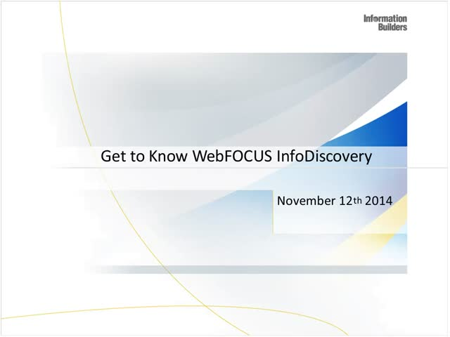 Get to Know WebFOCUS InfoDiscovery