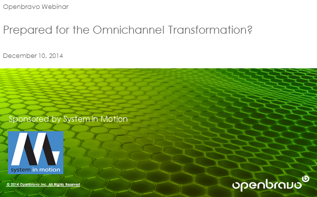 Prepared for the Omni-Channel Transformation?