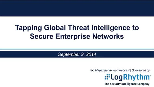 Tapping Global Threat Intelligence To Secure Enterprise Networks