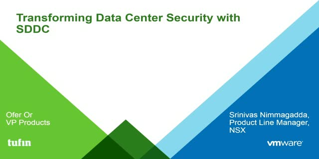 Transforming Data Center Security with SDDC : Joint solution with VMware & Tufin