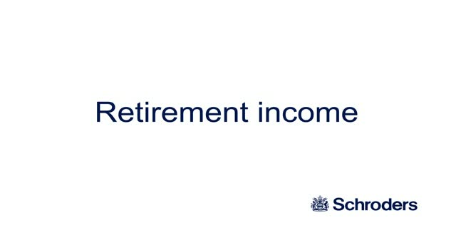 Retirement Income - Schroder Global Multi-Asset Income Fund (consumer)