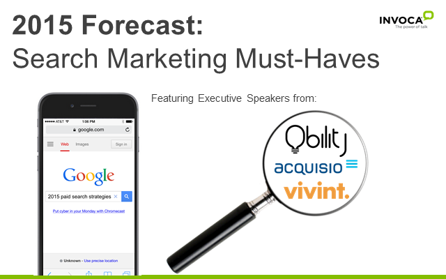 2015 Forecast: Search Marketing Must-Haves