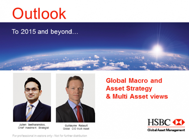 To 2015 and beyond: Global Macro & Investment Strategy & Multi Asset views