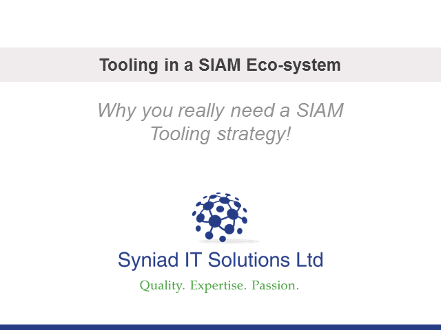 Tooling in a SIAM Eco-system